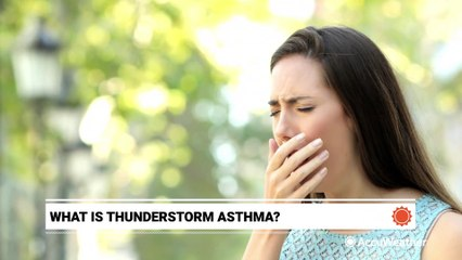 How thunderstorms can trigger asthma