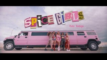 Lola Indigo - Spice Girls