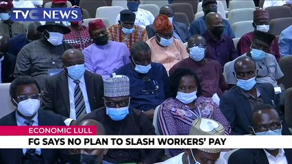 FG says no plan to slash workers' salaries
