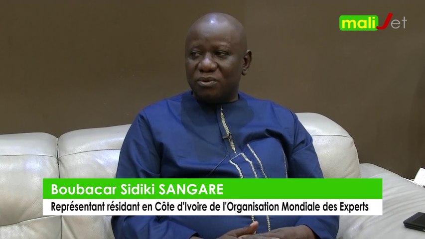 Interview exclusive de Boubacar Sidiki SANGARE, représentant résidant en Côte d'Ivoire de l'Organisation Mondiale des Experts (Bamanankan)