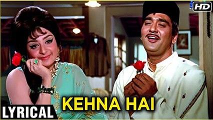 Kehna Hai - Lyrical Song (HD)   Padosan Songs   Sunil Dutt & Saira Banu   Kishore Kumar Hits