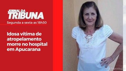 Idosa vítima de atropelamento morre no hospital em Apucarana