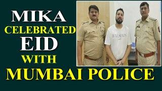 Mika Singh celebrated Eid with Mumbai Police