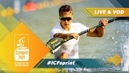 2021 ICF Canoe-Kayak Sprint World Cup Szeged Hungary / Day 5: Semis, B Finals