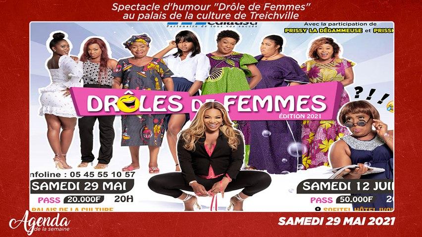 """Agenda de la semaine du 17 au 22 Mai 2021 : Les """"Drôle de Femmes"""" nous donnent RDV au palais de la culture de Treichville"""