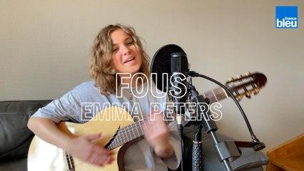Fous - Emma Peters