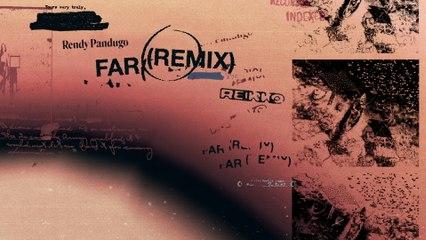Rendy Pandugo - FAR (Remix)