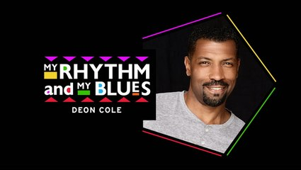 My Rhythm and My Blues: Deon Cole