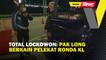 Total lockdown: Pak Long berkain pelekat ronda KL