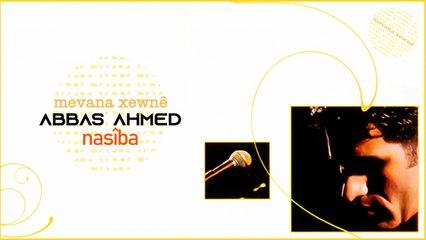 Abbas Ahmed - Nasîba - [Official Music Video © 2004 Ses Plak]