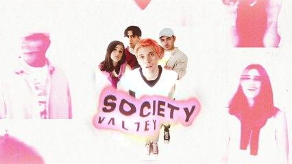 Valley - SOCIETY