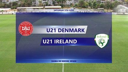 RELIVE Pre-Olympic Match Week Marbella: U21 Denmark v U21 Ireland 05.06.2021