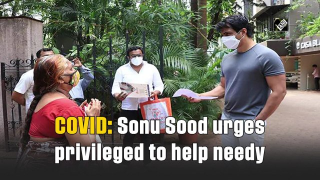 Covid: Sonu Sood urges privileged to help needy