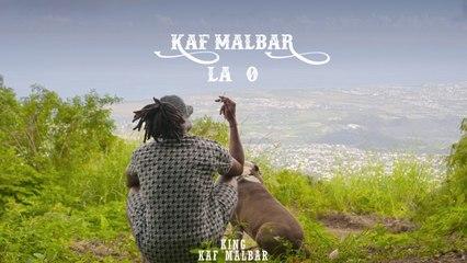 Kaf Malbar - La O - #KingKafMalbar - 06/2021 (Clip Officiel)