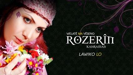 Rozerin Kahraman - Lawiko Lo - [Official Music Video © 2009 Ses Plak]
