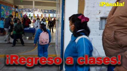 ¡Así regresan los niños a clases en CDMX!