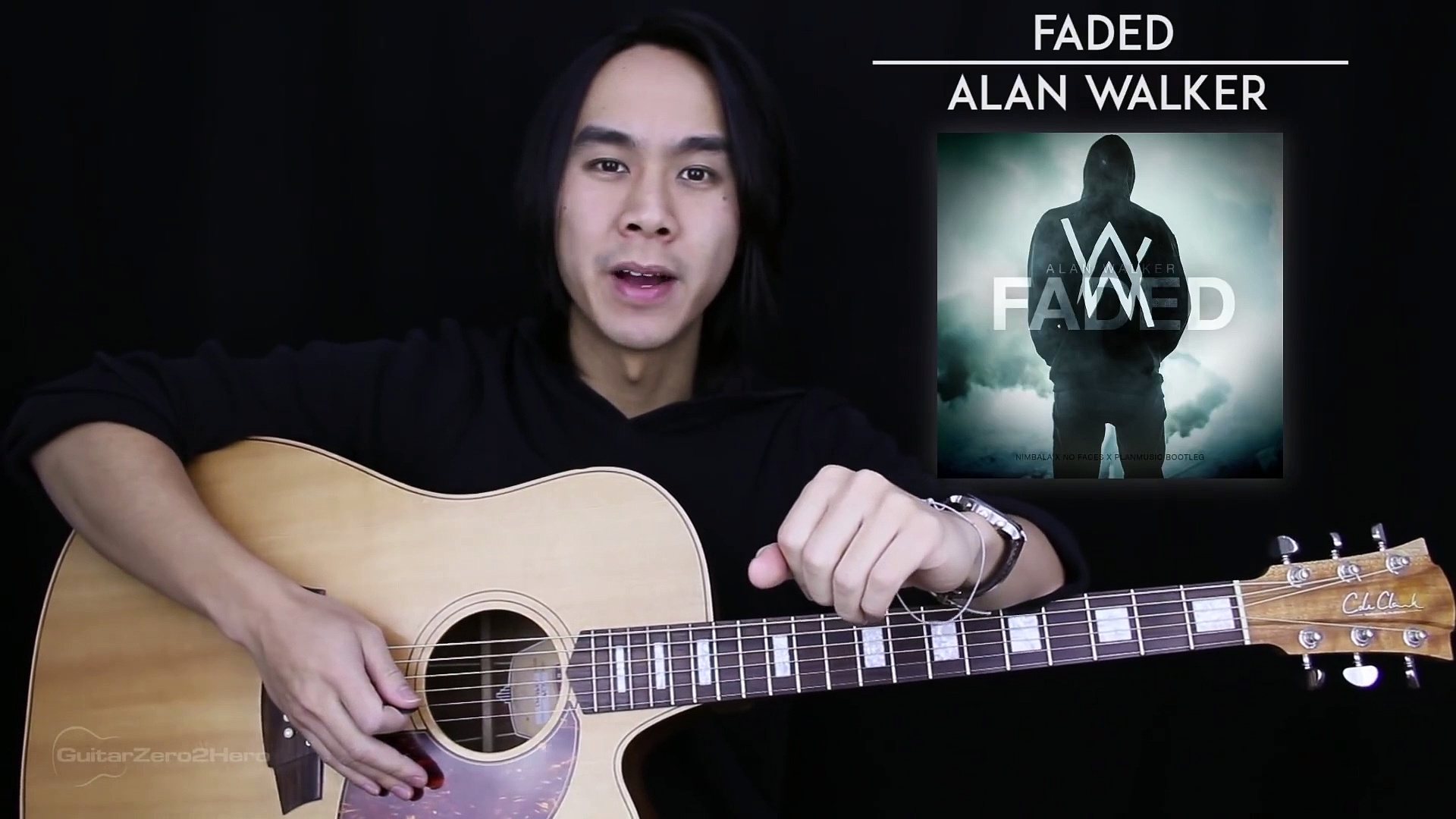 Faded Guitar Tutorial – Alan Walker Guitar Lesson Tabs + Chords + Guitar Cover