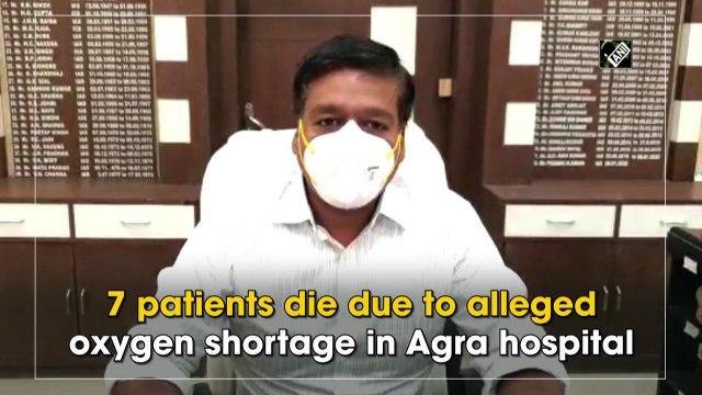 Seven patients die due to alleged oxygen shortage in Agra hospital
