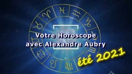 Horoscope spécial été 2021