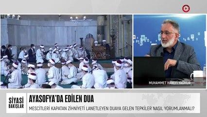 Ayasofya'da Edilen Dua   Türkiye Ekonomisinde %7 Büyüme   Mısır'ın Arabuluculuğunda Filistin Adımı