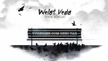 Welat Veda - Yüreğine Göm Beni Yar - [Official Music Video © 2009 Ses Plak]
