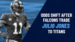 Falcons Trade Julio Jones To Titans, Shake Up NFL Odds