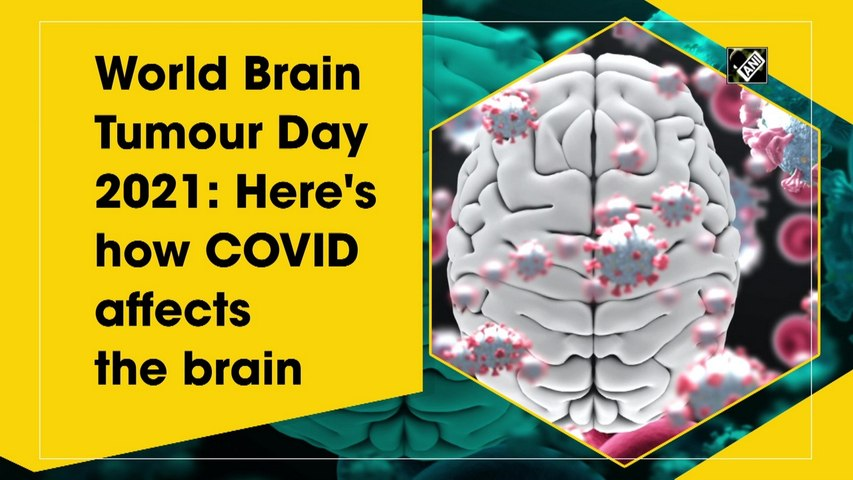 World Brain Tumour Day 2021: Here's how Covid affects the brain