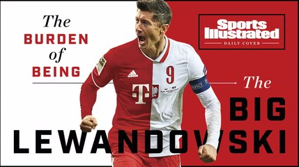 Daily Cover: The Burden of Being The Big Lewandowski