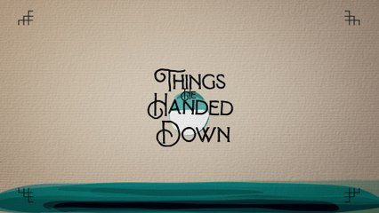 Lady A - Things He Handed Down