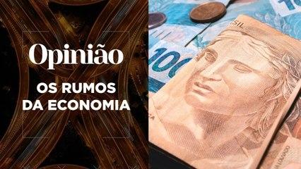 Opinião | Os Rumos da Economia | 11/02/2021