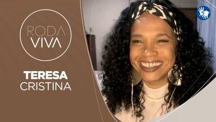 Roda Viva | Teresa Cristina | 22/02/2021