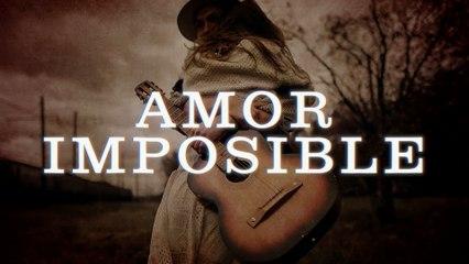Enigma Norteño - Amor Imposible