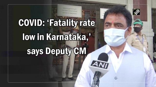 Covid fatality rate low in Karnataka, says Deputy CM