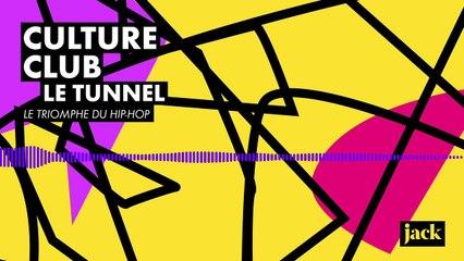 Culture Club #4 - Le Tunnel, le triomphe du hip-hop