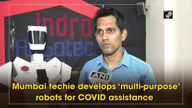 Mumbai techie develops 'multi-purpose' robots for Covid assistance