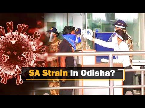 South Africa Returnee Tests Covid-19 Positive In Odisha | OTV News