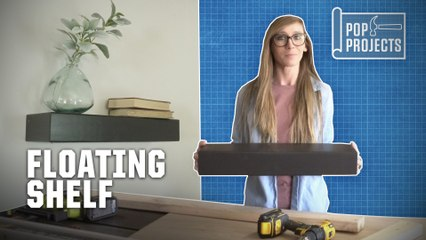 POP Projects: How To Build A Floating Shelf
