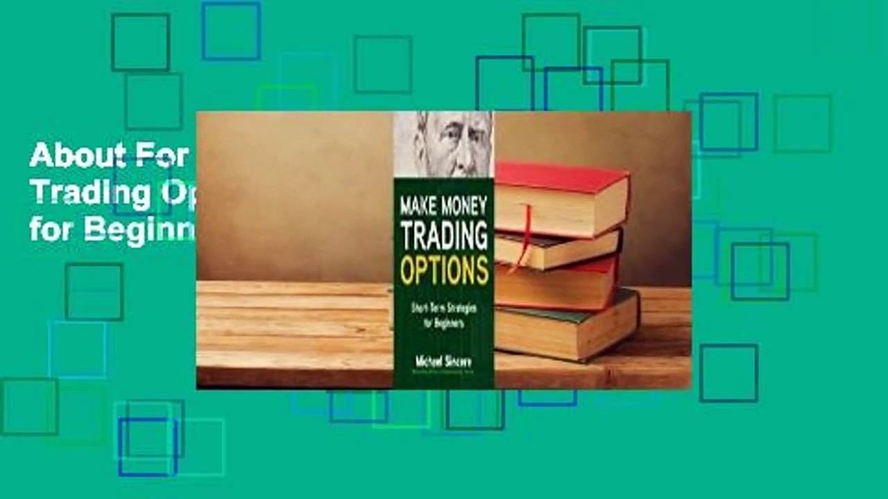 About For Books  Make Money Trading Options: Short-Term Strategies for Beginners Complete
