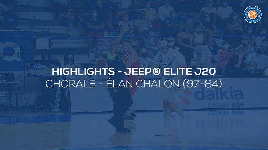 2020/21 Highlights Chorale - Élan Chalon (97-84, JE J20)