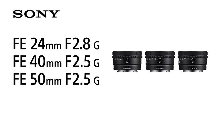 Sony FE 24mm F2.8 G,  FE 40mm F2.5 G  y FE 50mm F2.5 G