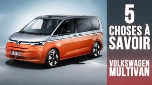 Volkswagen Multivan, 5 choses à savoir sur l'héritier du Combi VW