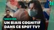 Le nouveau clip pour la vaccination utilise des biais cognitifs pour vous convaincre