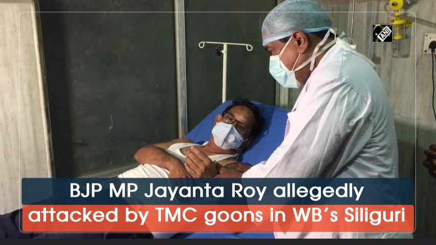 BJP MP Jayanta Roy allegedly attacked by TMC goons in WB's Siliguri
