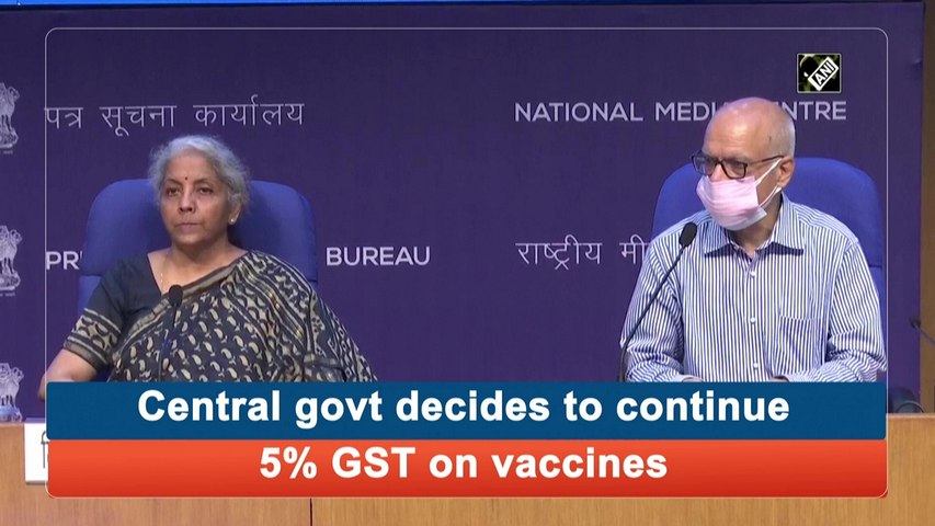 Central govt decides to continue 5% GST on vaccines