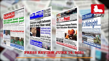 CAMEROONIAN PRESS REVIEW OF JUNE 14th 2021