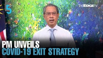 EVENING 5: PM unveils pandemic exit strategy