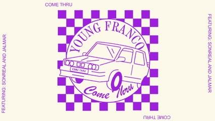 Young Franco - Come Thru