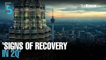 EVENING 5: Azmin: Signs of economic recovery in 2Q