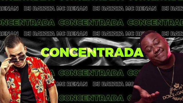 DJ Batata - Concentrada