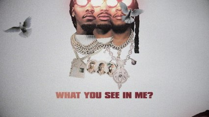 Migos - What You See